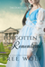 Forgotten & Remembered The Duke's Late Wife (Love's Second Chance, #1) by Bree Wolf
