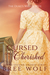 Cursed & Cherished: The Duke's Wilful Wife (Love's Second Chance, #2)