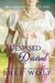 Despised & Desired: The Marquess' Passionate Wife (Love's Second Chance, #3)