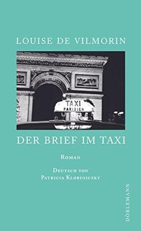 Der Brief im Taxi: Roman