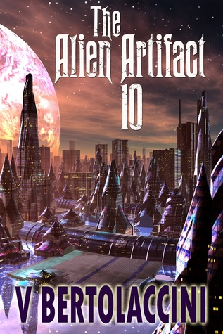 The Alien Artifact 10 (Part I)