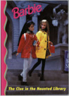 The Clue in the Haunted Library (Barbie and Friends Book Club #27)