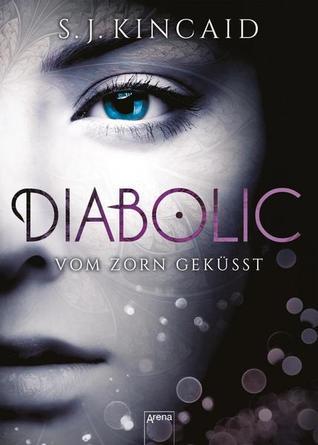 Diabolic - Vom Zorn geküsst (The Diabolic, #1)