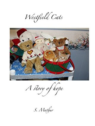 Westfield cats: a story of hope par S.  Mathur