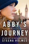 Abby's Journey by Steena Holmes