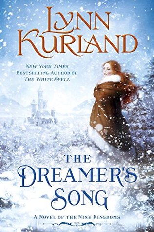The Dreamer's Song (Nine Kingdoms #11)