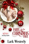 Fairy on the Christmas Tree by Lark Westerly