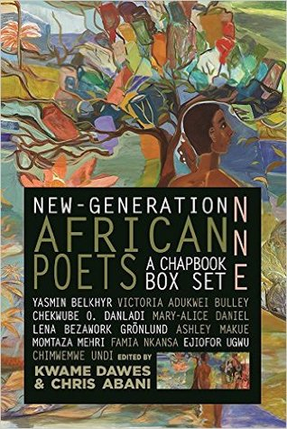 New-Generation African Poets: A Chapbook Box Set (Nne)