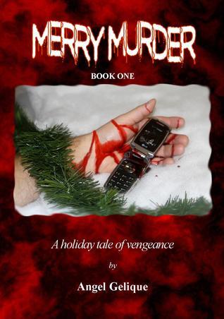 Merry Murder by Angel Gelique