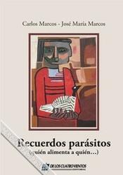 Recuerdos parásitos (quién alimenta a quién...)