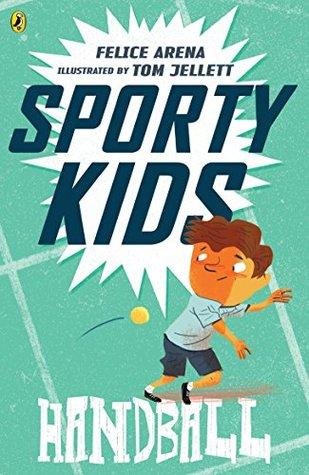 Sporty Kids: Handball!: Handball! (Book 6)