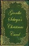 Geordie Selwyn's Christmas Carol (The Selwyn Files #2)