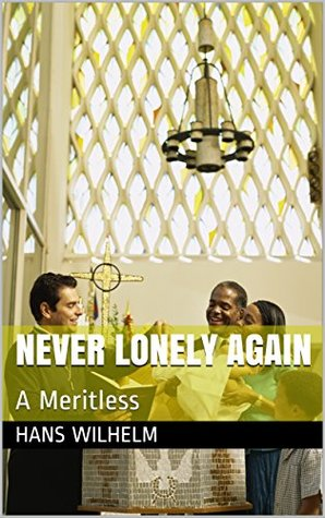 Never Lonely Again: A Meritless