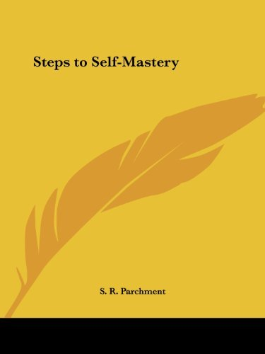 Steps to Self-Mastery