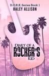 Diary of a Rocker's Kid (D.O.R.K. Series, #1)