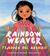 Rainbow Weaver/Tejedora del Arcoiris