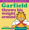 Garfield Throws His Weight Around: His 33rd Book