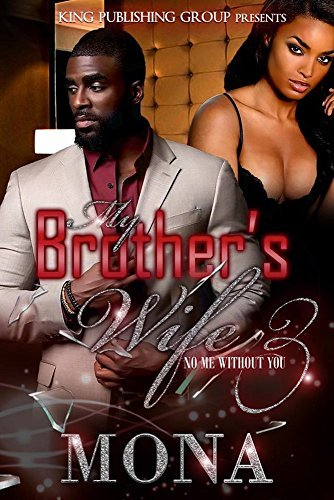 No Me Without You (My Brother's Wife #3)