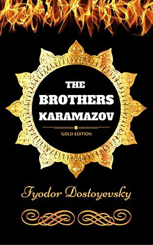 The Brothers Karamazov : By Fyodor Dostoyevsky & Illustrated