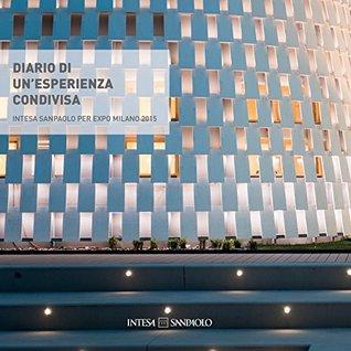 Diario di un'esperienza condivisa: Intesa Sanpaolo per EXPO Milano 2015