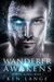 The Wanderer Awakens: Nine Realms Saga (Warden Global #1)