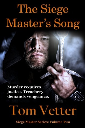 The siege master's song (the siege master series, #2) par Tom Vetter