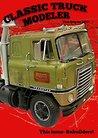 Classic Truck Modeler Magazine
