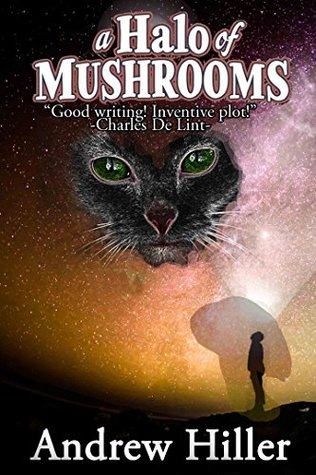 A Halo of Mushrooms by Andrew Hiller
