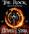 The Rock - Rites of Betrayal (Fallen Earth Book 7)