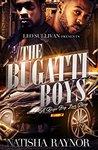 The Bugatti Boys by Natisha Raynor