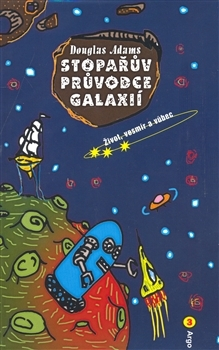 Život, vesmír a vůbec (Stopařův průvodce Galaxií #3)