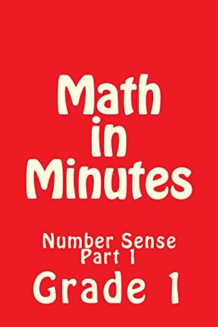 Math in Minutes for Grade 1: Math Problems for 1st Grade Students