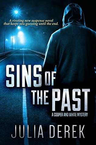 Sins of the Past (A Cooper and White Mystery, #1)