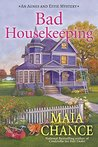 Bad Housekeeping: An Agnes and Effie Mystery (An Agnes & Effie Mystery)