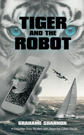 Tiger and the Robot by Grahame Shannon