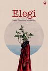 Elegi by Dewi Kharisma Michellia
