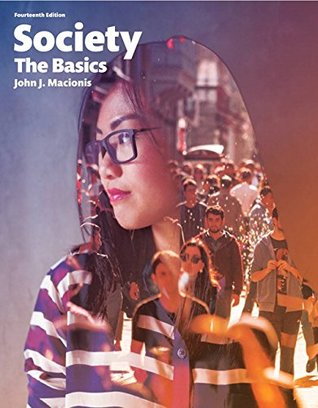 Society: The Basics [with MySocLab for Introduction to Sociology Access Code]