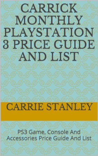 Carrick Monthly Playstation 3 Price Guide And List: PS3 Game, Console And Accessories Price Guide And List (ps3 price guide Book 2)