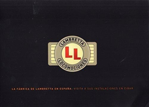Lambretta Locomociones - The Lambretta History in Spain
