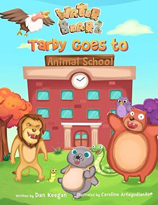 Children's books: Tardy goes to Animal School (The Water Bearz Book 1)