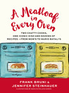 A Meatloaf in Every Oven by Frank Bruni