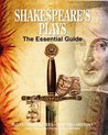 Shakespeare's Plays: The Essential Guide