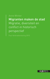 Migranten maken de stad (Anne Winter)