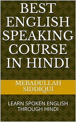 BEST ENGLISH SPEAKING COURSE IN HINDI: LEARN SPOKEN ENGLISH THROUGH