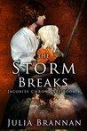 The Storm Breaks by Julia Brannan