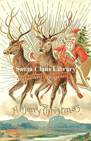 THE SANTA CLAUS LIBRARY: SIX BOOKS