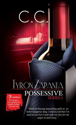Possessive Series 1: Tyron Zapanta by Abigail de Silva