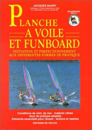 Planche à voile et funboard [nouvelle édition]