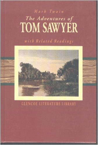 The Adventures of Tom Sawyer with Related Readings