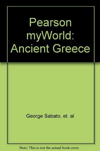 Pearson My World History: Ancient Greece, ProGuide